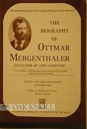 BIOGRAPHY OF OTTMAR MERGENTHALER, INVENTOR OF THE LINOTYPE