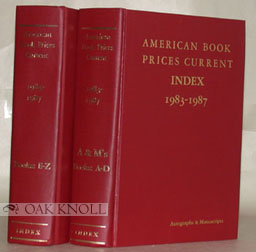 AMERICAN BOOK-PRICES CURRENT. INDEX 1983-1987. INDEX THE AUCTION SEASONS SEPTEMBER 1983 - AUGUST 1987.