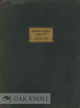 ADVERTISING LAYOUT. Frank H. Young