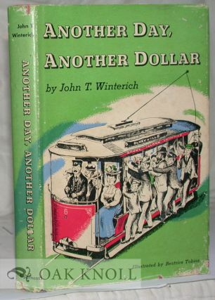 ANOTHER DAY, ANOTHER DOLLAR. John T. Winterich