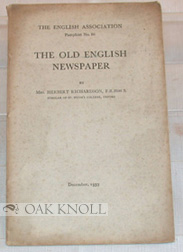THE OLD ENGLISH NEWSPAPER. Mrs. Herbert Richardson
