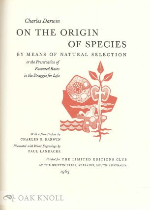 ON THE ORIGIN OF SPECIES BY MEANS OF NATURAL SELECTION OR THE PRESERVATION OF FAVOURED RACES IN THE STRUGGLE FOR LIFE.