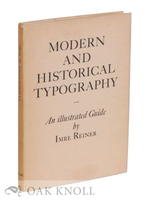 MODERN AND HISTORICAL TYPOGRAPHY. Imre Reiner
