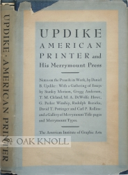 UPDIKE: AMERICAN PRINTER AND HIS MERRYMOUNT PRESS
