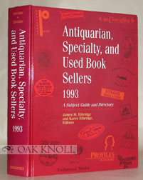 ANTIQUARIAN, SPECIALTY, AND USED BOOK SELLERS, A SUBJECT GUIDE AND DIRECTORY