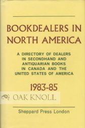 BOOKDEALERS IN NORTH AMERICA, 1983-85