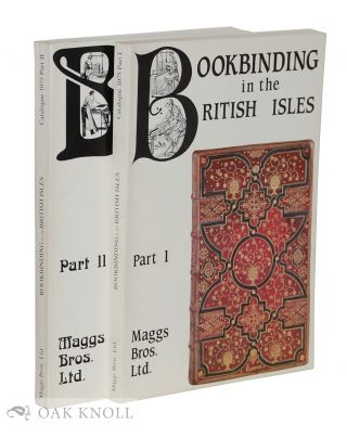 BOOKBINDING IN THE BRITISH ISLES, SIXTEENTH TO THE TWENTIETH CENTURY. Maggs 1075.