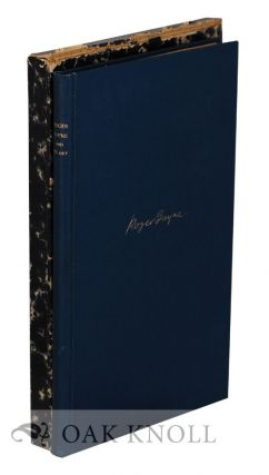 ROGER PAYNE AND HIS ART, A SHORT ACCOUNT OF LIFE AND WORK AS A BINDER. William Loring Andrews