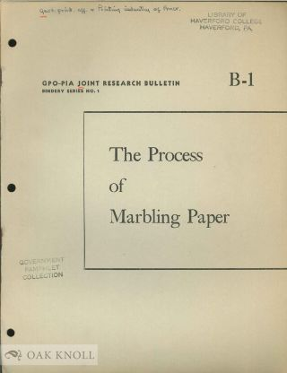 THE PROCESS OF MARBLING PAPER. Morris S. Kantrowitz, Ernest W. Spencer