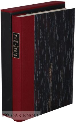 THE RED OZIER: A LITERARY FINE PRESS. HISTORY AND BIBLIOGRAPHY 1976-1987. Michael Peich