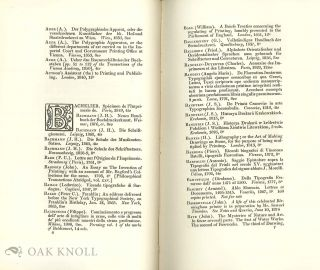 LITERATURE OF PRINTING, A CATALOGUE OF THE LIBRARY ILLUSTRATIVE OF THE HISTORY AND ART OF TYPOGRAPHY, CHALCOGRAPHY AND LITHOGRAPHY.