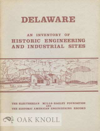 DELAWARE, AN INVENTORY OF HISTORIC ENGINEERING AND INDUSTRIAL SITES. Selma Thomas