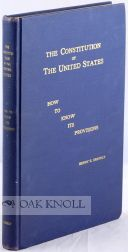 THE CONSTITUTION OF THE UNITED STATES, HOW TO KNOW ITS PROVISIONS. STUDY GUIDES AND COMPREHENSIVE...