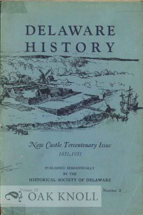 NEW CASTLE TERCENTENARY ISSUE, 1651-1951