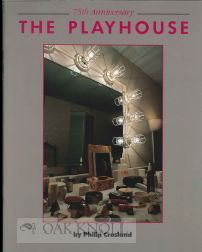 75TH ANNIVERSARY, THE PLAYHOUSE. Philip Crosland.