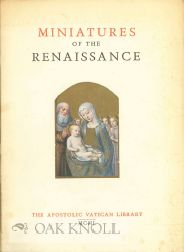 MINIATURES OF THE RENAISSANCE, CATALOGUE OF AN EXHIBITION