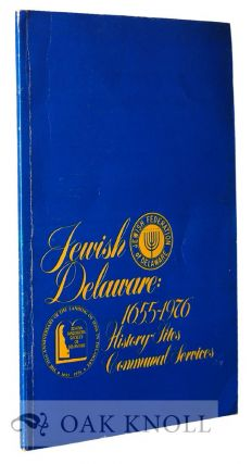JEWISH DELAWARE, HISTORY, SITES, COMMUNAL SERVICES