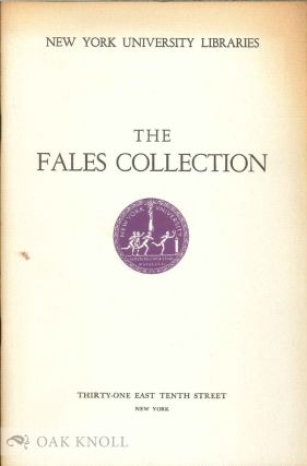THE FALES COLLECTION, AN APPRECIATION. John T. Winterich