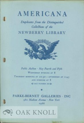 AMERICANA, DUPLICATES FROM THE DISTINGUISHED COLLECTIONS OF THE NEWBERRY LIBRARY