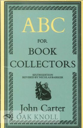 ABC FOR BOOK-COLLECTORS 6TH ED. John Carter