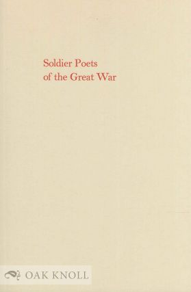 SOLDIER POETS OF THE GREAT WAR, AN EXHIBITION AT THE GROLIER CLUB