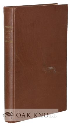 U.S. IANA (1650-1950) A SELECTIVE BIBLIOGRAPHY IN WHICH ARE DESCRIBED 11,620 UNCOMMON AND...