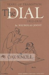 THE DIAL, 1912-1920, YEARS OF TRANSITION. Nicholas Joost