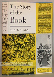 THE STORY OF THE BOOK. Agnes Allen.