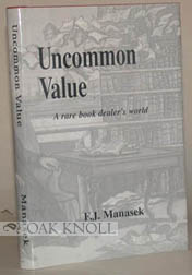 UNCOMMON VALUE, A RARE BOOK DEALER'S WORLD
