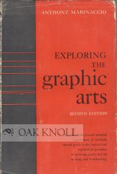 EXPLORING THE GRAPHIC ARTS. Anthony Marinaccio, Burl Neff Osborn