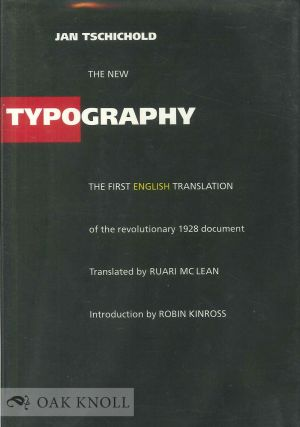 THE NEW TYPOGRAPHY, A HANDBOOK FOR MODERN DESIGNERS. Jan Tschichold