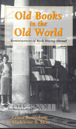 OLD BOOKS IN THE OLD WORLD, REMINISCENCES OF BOOK BUYING ABROAD.
