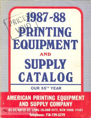 PRINTING EQUIPMENT AND SUPPLY CATALOG. American Printing Equipment, Supply Co