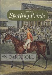 SPORTING PRINTS. F. L. Wilder
