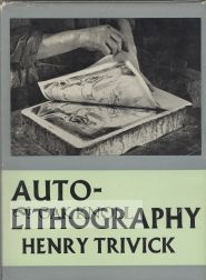 AUTOLITHOGRAPHY, THE TECHNIQUE. Henry H. Trivick