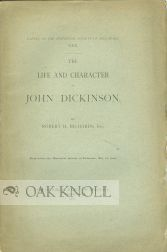 THE LIFE AND CHARACTER OF JOHN DICKINSON