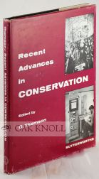 RECENT ADVANCES IN CONSERVATION, CONTRIBUTIONS TO THE IIC ROME CONFERENCE, 1961. G. Thomson