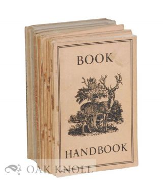 BOOK HANDBOOK, AN ILLUSTRATED GUIDE TO OLD AND RARE BOOKS