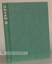THE ART OF THE BOOK, SOME RECORD OF WORK CARRIED OUT IN EUROPE & THE U.S.A., 1939-1950. Charles Ede