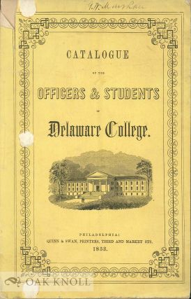 CATALOGUE OF THE OFFICERS & STUDENTS OF DELAWARE COLLEGE