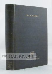 ADULT READING, THE FIFTY-FIFTH YEARBOOK OF THE NATIONAL SOCIETY FOR THE STUDY OF EDUCATION, PART...
