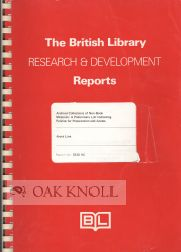 ARCHIVAL COLLECTIONS OF NON-BOOK MATERIALS: A PRELIMINARY LIST OF