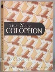 NEW COLOPHON, A BOOK COLLECTORS' QUARTERLY.THE
