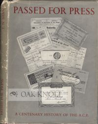 PASSED FOR PRESS, A CENTENARY HISTORY OF THE ASSOCIATION OF CORRECTORS OF THE PRESS. T. N. Shane