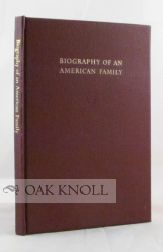 BIOGRAPHY OF AN AMERICAN FAMILY.