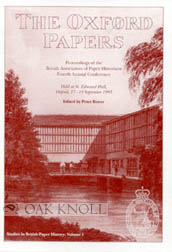 OXFORD PAPERS. STUDIES IN BRITISH PAPER HISTORY: VOLUME I. Peter Bower
