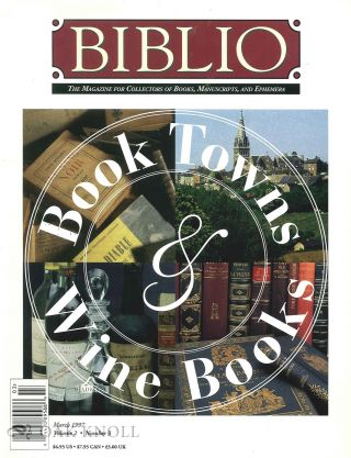 BIBLIO, THE MAGAZINE FOR COLLECTORS OF BOOKS, MANUSCRIPTS, AND EPHEMER