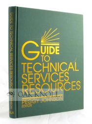 GUIDE TO TECHNICAL SERVICES. Peggy Johnson