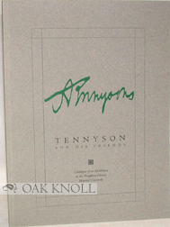TENNYSON AND HIS FRIENDS. Christopher Ricks, compiler