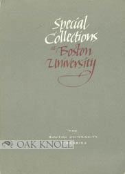 SPECIAL COLLECTIONS AT BOSTON UNIVERSITY